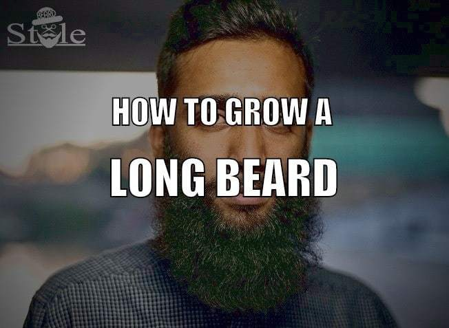 10 Tips to Grow a Long and Healthy Beard