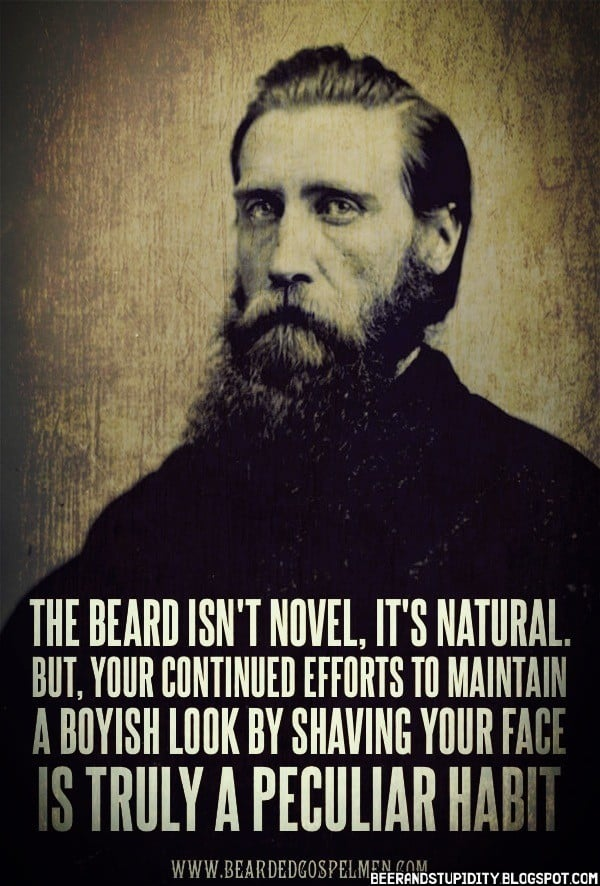 Best-Quotes-From-Bearded-Gospel-Men-361 50 Epic Beard Quotes Every Bearded Guy Will Love