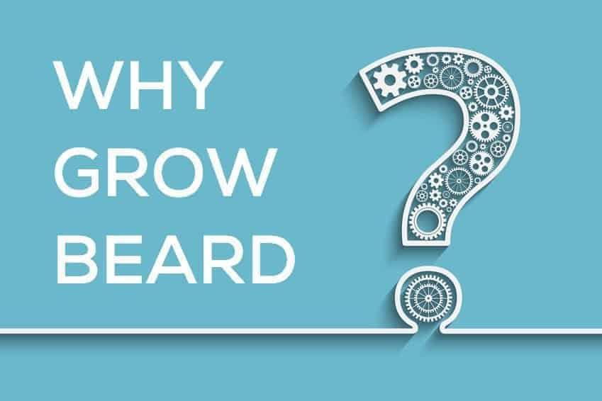 10 Reasons Every Man Should Grow Beard