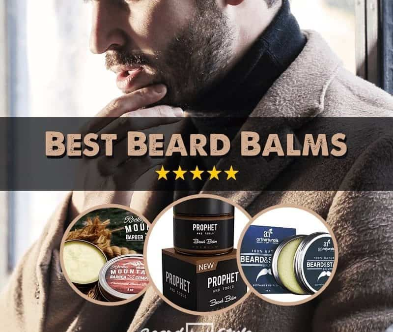 10 Best Beard Balms Are Worth to Try for: Unique Review