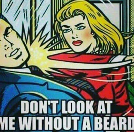 do-not-look-at-me-without-a-beard-meme 50 Funny Beard Memes That'll Definitely Make You Laugh