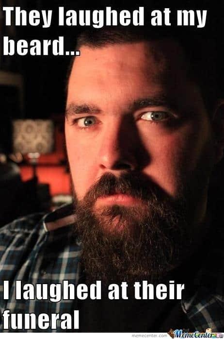 my-beard_o_298358 50 Funny Beard Memes That'll Definitely Make You Laugh