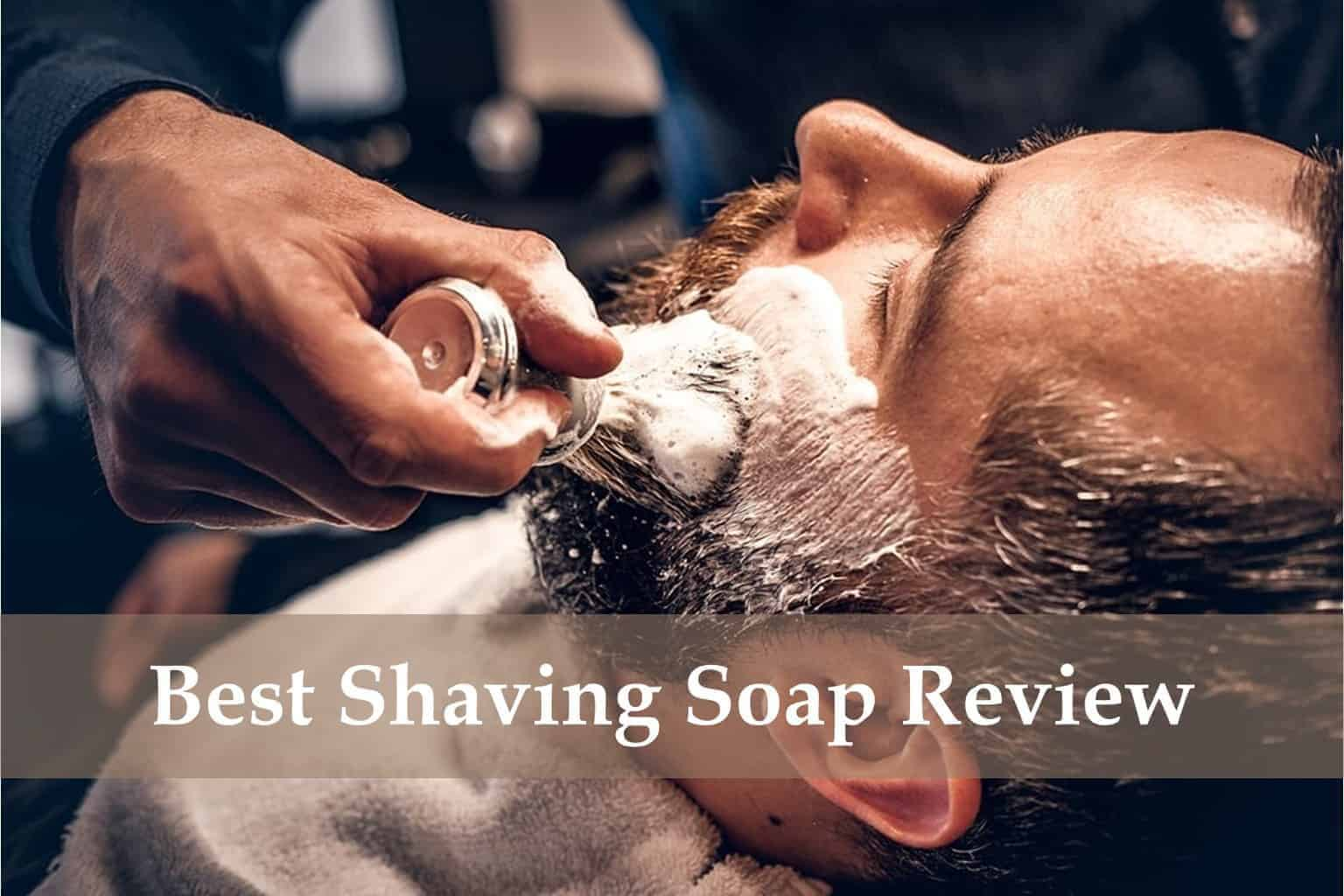 8 Best Shaving Soaps Get Reviewed Insider S Opinion