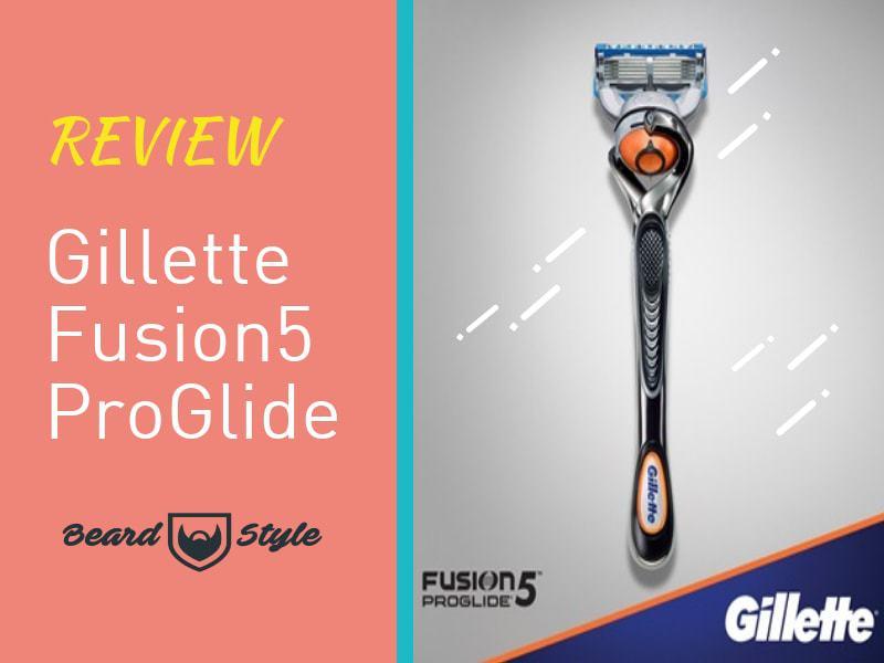 Gillette Fusion5 ProGlide Review