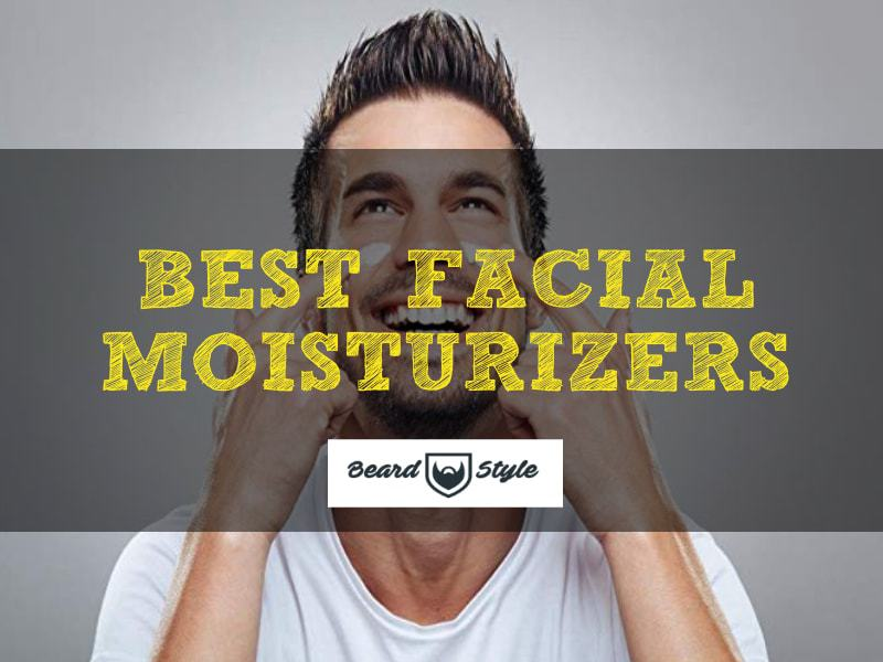 face-mositurizers-top-list 10 Best Facial Moisturizers Made for Only Men