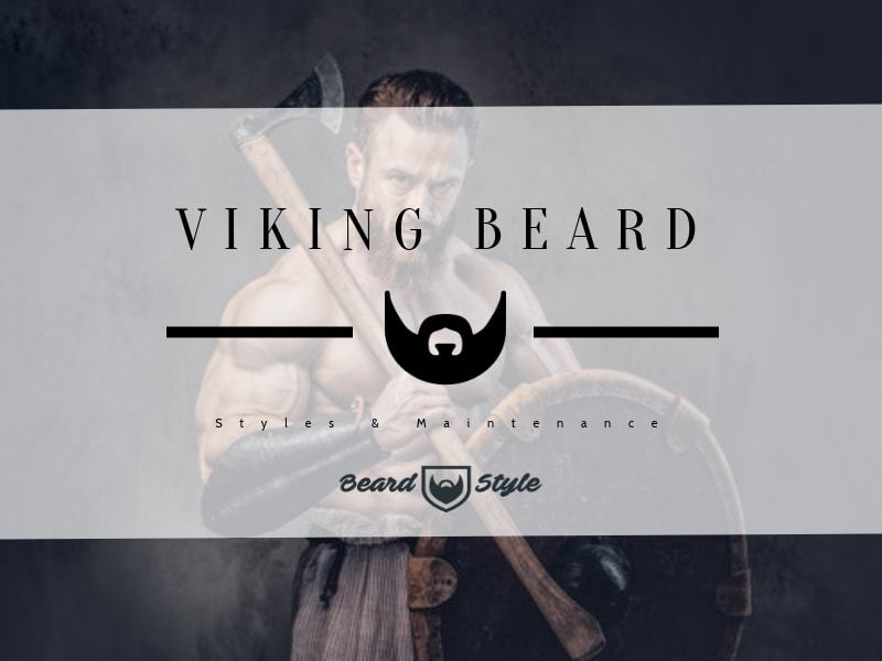 viking-beard-how-to-style-and-best-styles Viking Beard: How to Grow + Top 10 Styles
