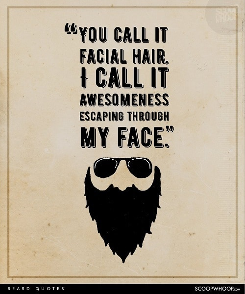 quotes-for-beard 50 Epic Beard Quotes Every Bearded Guy Will Love