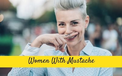 women with mustache